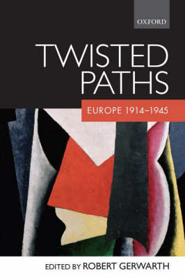 Twisted Paths: Europe 1914-1945 (Paperback)