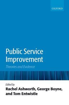Public Service Improvement: Theories and Evidence (Hardback)