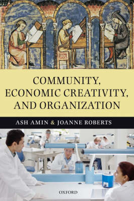 Community, Economic Creativity, and Organization (Paperback)