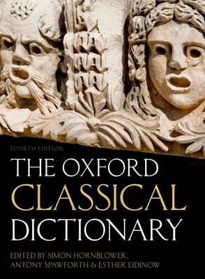 The Oxford Classical Dictionary (Hardback)