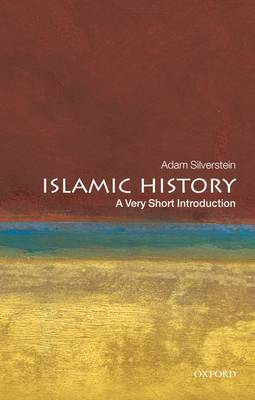 Islamic History: A Very Short Introduction - Very Short Introductions (Paperback)