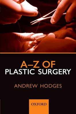 A-Z of Plastic Surgery (Paperback)