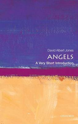Angels: A Very Short Introduction - Very Short Introductions (Paperback)