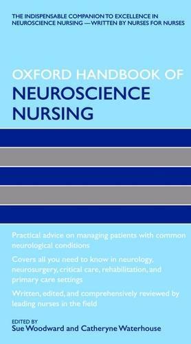 Oxford Handbook of Neuroscience Nursing - Oxford Handbooks in Nursing (Paperback)