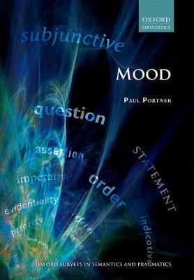 Mood - Oxford Surveys in Semantics and Pragmatics (Hardback)