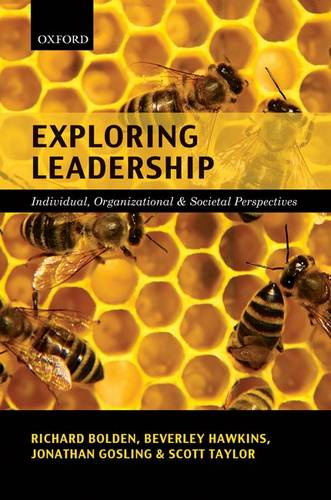 Exploring Leadership: Individual, Organizational, and Societal Perspectives (Paperback)