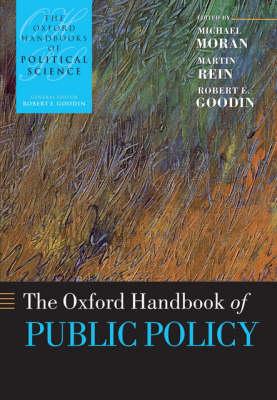 The Oxford Handbook of Public Policy - Oxford Handbooks (Paperback)