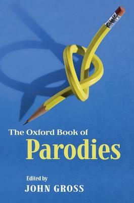 The Oxford Book of Parodies (Hardback)