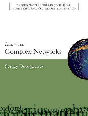 Lectures on Complex Networks - Oxford Master Series in Physics 20 (Paperback)