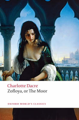 Zofloya: or The Moor - Oxford World's Classics (Paperback)