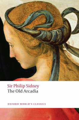 The Countess of Pembroke's Arcadia (The Old Arcadia) - Oxford World's Classics (Paperback)