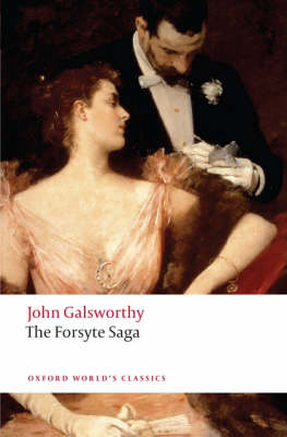 The Forsyte Saga - Oxford World's Classics (Paperback)