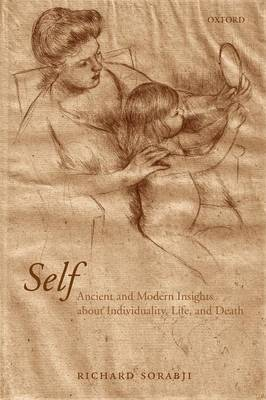 Self: Ancient and Modern Insights about Individuality, Life, and Death (Paperback)
