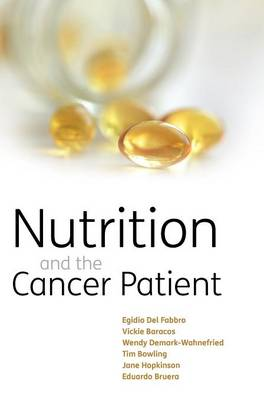 Nutrition and the Cancer Patient (Hardback)