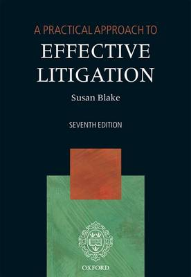 A Practical Approach to Effective Litigation - A Practical Approach (Paperback)