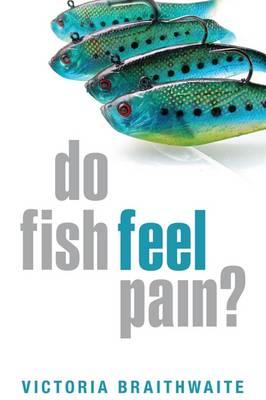 Do Fish Feel Pain? (Hardback)