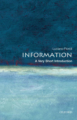 Information: A Very Short Introduction - Very Short Introductions (Paperback)