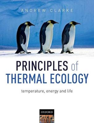 Principles of Thermal Ecology: Temperature, Energy and Life (Hardback)