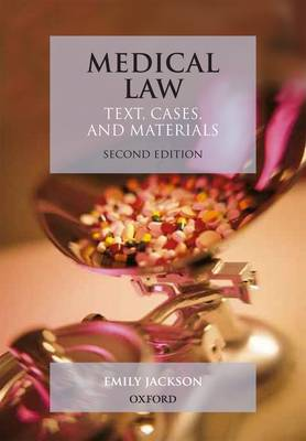 Medical Law: Text, Cases, and Materials (Paperback)