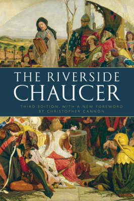 The Riverside Chaucer: Reissued with a new foreword by Christopher Cannon (Paperback)