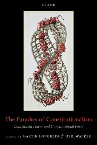 The Paradox of Constitutionalism: Constituent Power and Constitutional Form (Paperback)