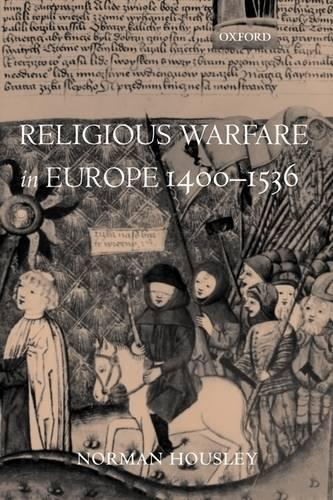 Religious Warfare in Europe 1400-1536 (Paperback)