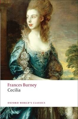 Cecilia: or Memoirs of an Heiress - Oxford World's Classics (Paperback)