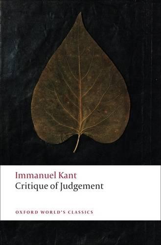 Critique of Judgement - Oxford World's Classics (Paperback)