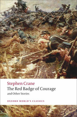 The Red Badge of Courage and Other Stories - Oxford World's Classics (Paperback)