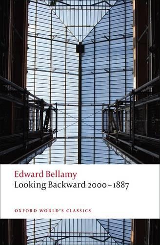 Looking Backward 2000-1887 - Oxford World's Classics (Paperback)