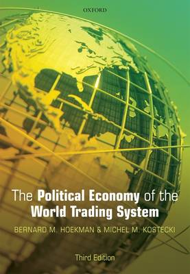 The Political Economy of the World Trading System (Paperback)