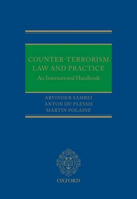 Counter-Terrorism Law and Practice: An International Handbook (Hardback)