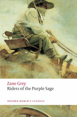 Riders of the Purple Sage - Oxford World's Classics (Paperback)
