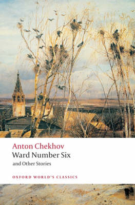 Ward Number Six and Other Stories - Oxford World's Classics (Paperback)