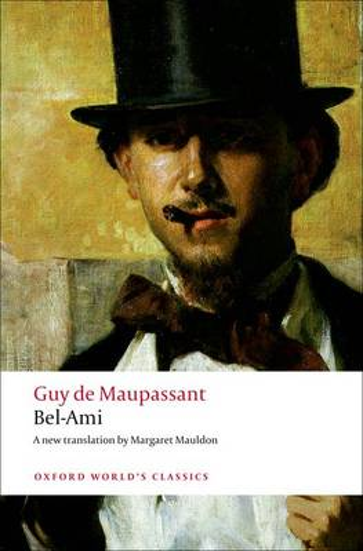 Bel-Ami - Oxford World's Classics (Paperback)
