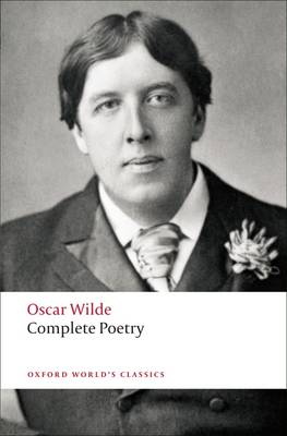 Complete Poetry - Oxford World's Classics (Paperback)