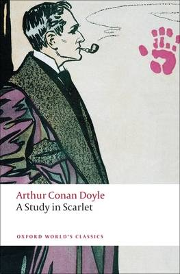 A Study in Scarlet - Oxford World's Classics (Paperback)