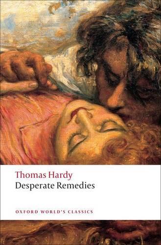 Desperate Remedies - Oxford World's Classics (Paperback)