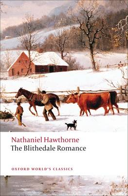 The Blithedale Romance - Oxford World's Classics (Paperback)