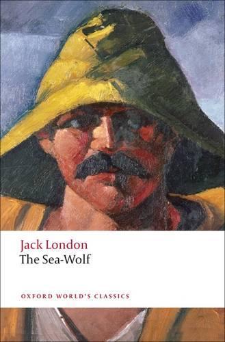 The Sea-Wolf - Oxford World's Classics (Paperback)