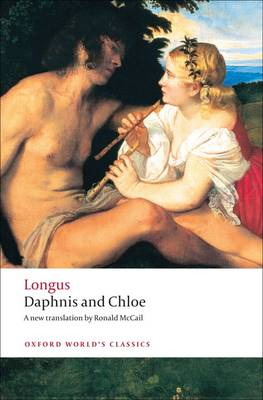 Daphnis and Chloe - Oxford World's Classics (Paperback)