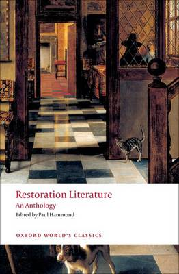 Restoration Literature: An Anthology - Oxford World's Classics (Paperback)