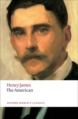 The American - Oxford World's Classics (Paperback)