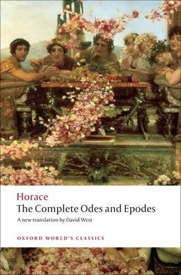 The Complete Odes and Epodes - Oxford World's Classics (Paperback)