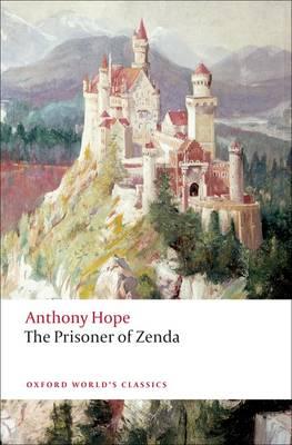 The Prisoner of Zenda - Oxford World's Classics (Paperback)