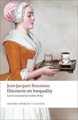Discourse on the Origin of Inequality - Oxford World's Classics (Paperback)