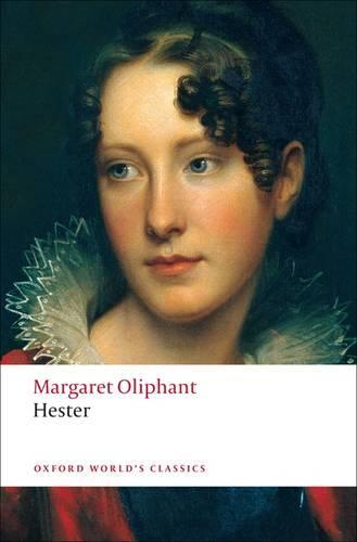 Hester - Oxford World's Classics (Paperback)