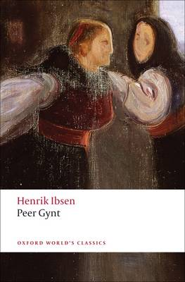 Peer Gynt - Oxford World's Classics (Paperback)