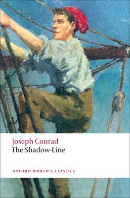 The Shadow-Line: A Confession - Oxford World's Classics (Paperback)