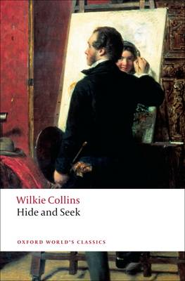 Hide and Seek - Oxford World's Classics (Paperback)